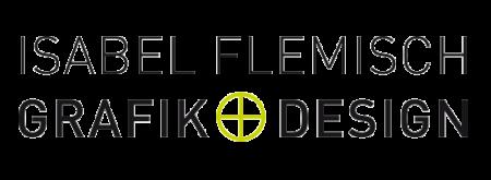 GRAFIK + DESIGN ISABEL FLEMISCH